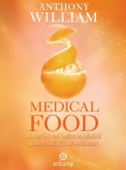Anthony William| Medical Food