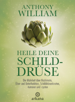 Anthony William | Heile deine Schilddrüse