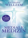 Anthony William | Mediale Medizin